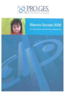 Bilancio Sociale 2006 Proges, Io Sono Socio Proges