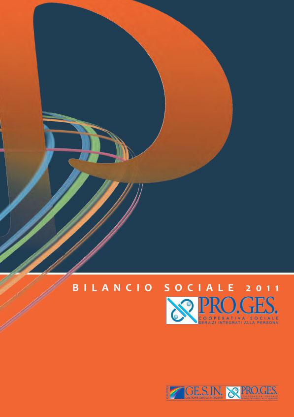 Bilancio Sociale 2011 Proges, Io Sono Socio Proges